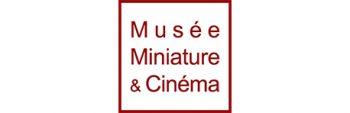 Musée Miniature & Cinema